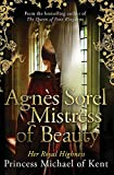 Agnes Sorel Mistress of Beauty