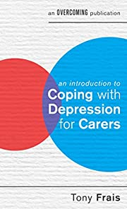 An Introduction to Coping with Depression…