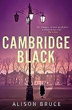 Cambridge Black by Alison Bruce
