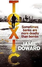 Toxic de Jamie Doward