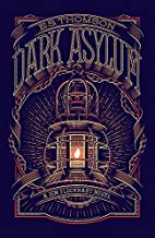 Dark Asylum (Jem Flockhart) by E. S. Thomson