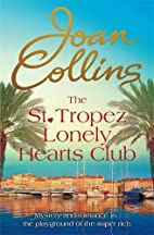 The St. Tropez Lonely Hearts Club: A Novel…