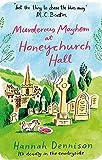 Murderous Mayhem at Honeychurch Hall (book 4)