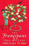 The Frangipani Tree Mystery (Crown Colony)