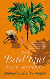 The Betel Nut Tree Mystery (Crown Colony)