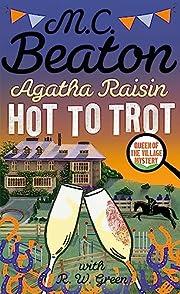 Agatha Raisin: Hot to Trot por M.C. Beaton