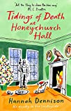 Tidings of Death at Honeychurch Hall (book 6)