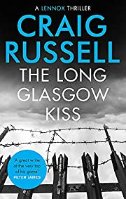 The Long Glasgow Kiss (Lennox) af Craig…