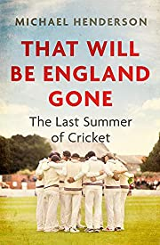 That Will Be England Gone: The Last Summer…