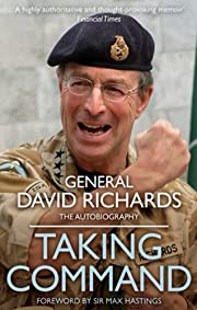 Taking Command de General Sir David Richards