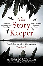 The Story Keeper de Anna Mazzola (author)