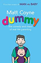 Dummy: Parenting for the Inept and Clueless…