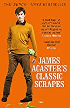 James Acaster's Classic Scrapes by James…