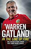 In the Line of Fire: The Inside Story from the Lions Head Coach Book