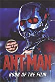 Ant-Man. adapted by Chris Wyatt ; inspired by Marvel's Ant-Man ; based on the screenplay by Adam McKay & Paul Rudd ; story by Edgar Wright & Joe Cornish