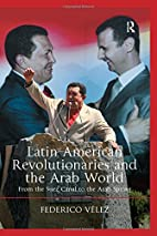 Latin American revolutionaries and the Arab…
