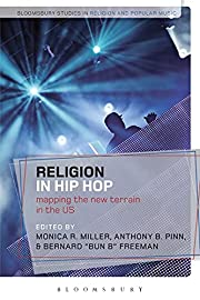 Religion in Hip Hop: Mapping the New Terrain…