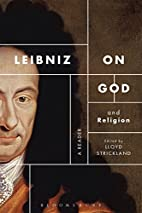 Leibniz on God and Religion: A Reader by…