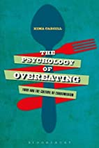 The Psychology of Overeating: Food and the…