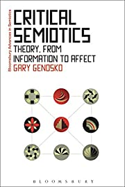 Critical Semiotics: Theory, from Information…