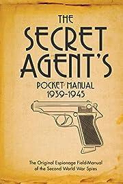 The Secret Agent's Pocket Manual:…
