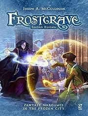 Frostgrave: Second Edition: Fantasy Wargames…