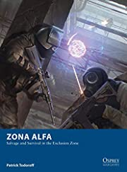 Zona Alfa: Salvage and Survival in the…