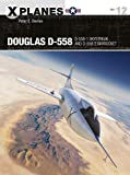Douglas d-558 : D-558-1 skystreak and d-558-2 skyrocket