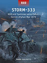 Storm-333: KGB and Spetsnaz seize Kabul,…