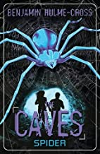 The Caves: Spider: The Caves 3 by Benjamin…