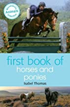 First Book of Horses and Ponies by Isabel…