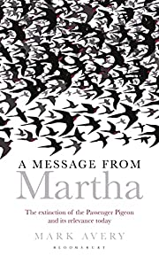 A Message from Martha: The Extinction of the…