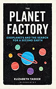 The Planet Factory: Exoplanets and the…