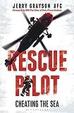 Rescue pilot : cheating the sea / Jerry Grayson, AFC