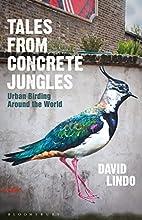 Tales from Concrete Jungles: Urban birding…