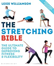 The Stretching Bible: The Ultimate Guide to…