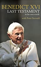 Last Testament: In His Own Words by Pope…