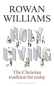 Holy Living: The Christian Tradition for…