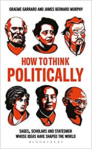 How to Think Politically: Sages, Scholars…