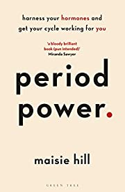 Period Power: Harness Your Hormones and Get…