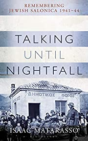 Talking Until Nightfall: Remembering Jewish…