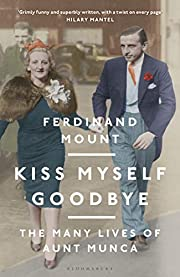 Kiss Myself Goodbye: The Many Lives of Aunt…