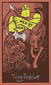 Men at Arms (Discworld. the City Watch…