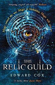 The Relic Guild por Edward Cox