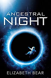 Ancestral Night: Book One (White Space) af…