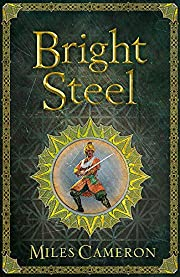 Bright Steel: Masters and Mages Book Three…