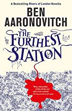 The Furthest Station: A PC Grant Novella by…