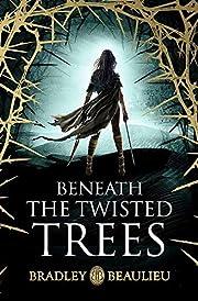 Beneath the Twisted Trees de Bradley…