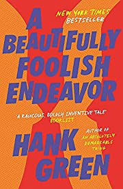 A beautifully foolish endeavor av Hank Green