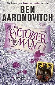 The October Man : A Rivers of London Novella…